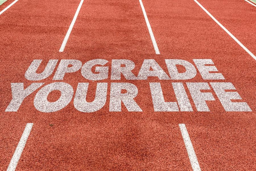 bigstock-Upgrade-Your-Life-written-on-r-119340500.jpg